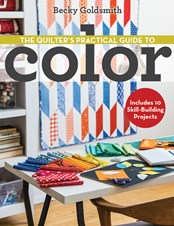The Quilter's Practical Guide to Color