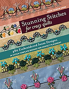 Stunning Stitches for Crazy Quilts