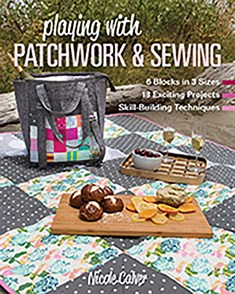 Playing with Patchwork & Sewing