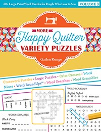 More Happy Quilter Variety PuzzlesVolume 3