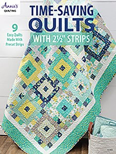 Time-Saving Quilts with 2 1/2