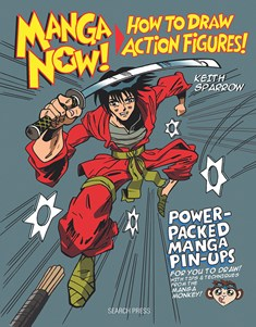 Manga Now! How to Draw Action Figures
