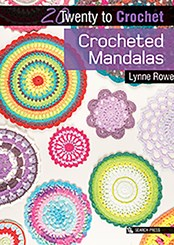 20 to Crochet: Crocheted Mandalas