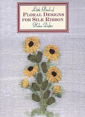 Little Book of Floral Designs for Silk Ribbon